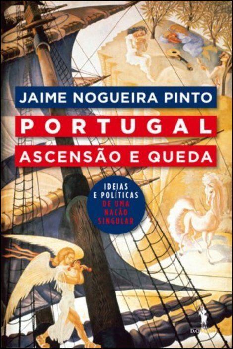 Portugal: Ascenção e Queda