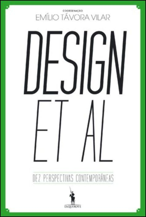 Design et Al - Dez Perspectivas Contemporâneas