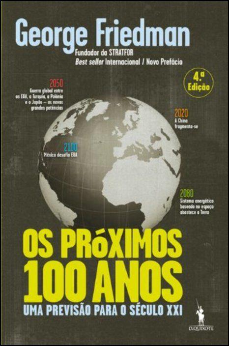 Os Próximos 100 Anos