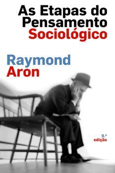 As Etapas do Pensamento Sociológico