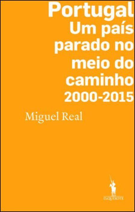 Portugal: Um País Parado no Meio do Caminho 2000-2015