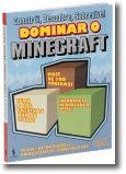 Constrói, Descobre, Sobrevive! Dominar o Minecraft