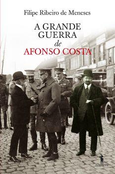 A Grande Guerra de Afonso Costa