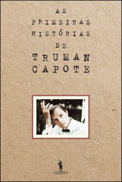As Primeiras Histórias de Truman Capote