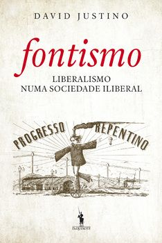 Fontismo ? Liberalismo Numa Sociedade Iliberal