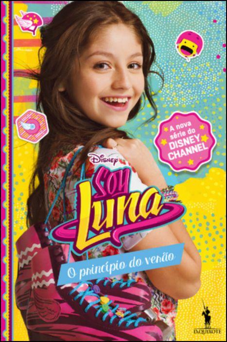 Soy Luna - O Princípio do Verão