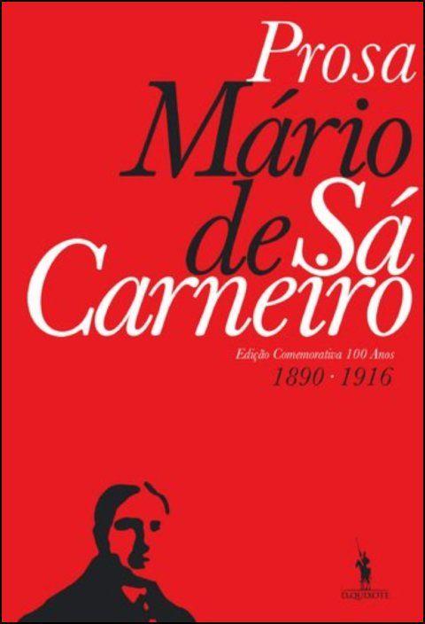 Mário de Sá-Carneiro - Prosa Completa