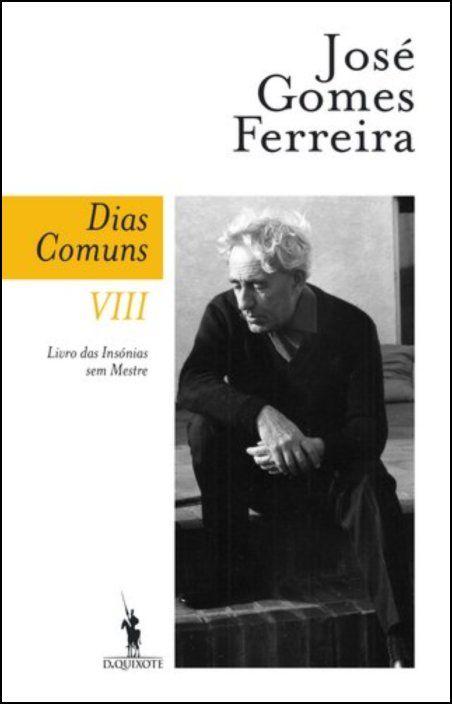 Dias Comuns VIII: livro das insónias sem mestre