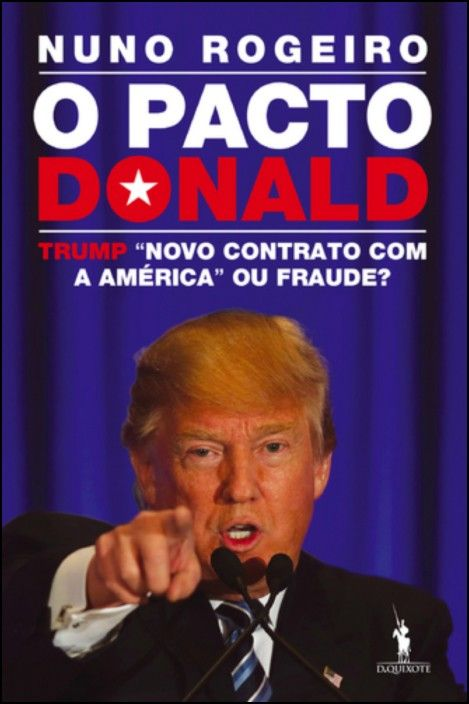O Pacto Donald: Trump - Novo Contrato com a América ou Fraude?