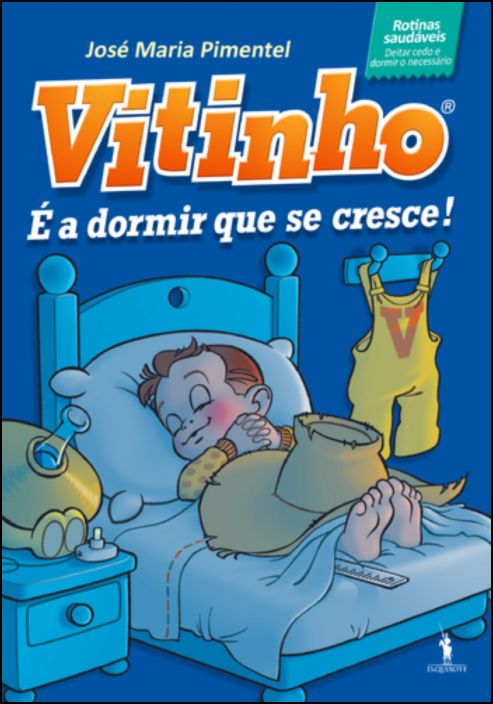 Vitinho - É a Dormir Que Se Cresce!