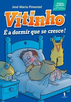 Vitinho 2 - É a Dormir Que Se Cresce
