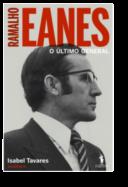 Ramalho Eanes - O Último General
