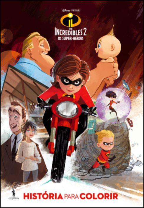 The Incredibles 2 - Os Super-Heróis - História Para Colorir