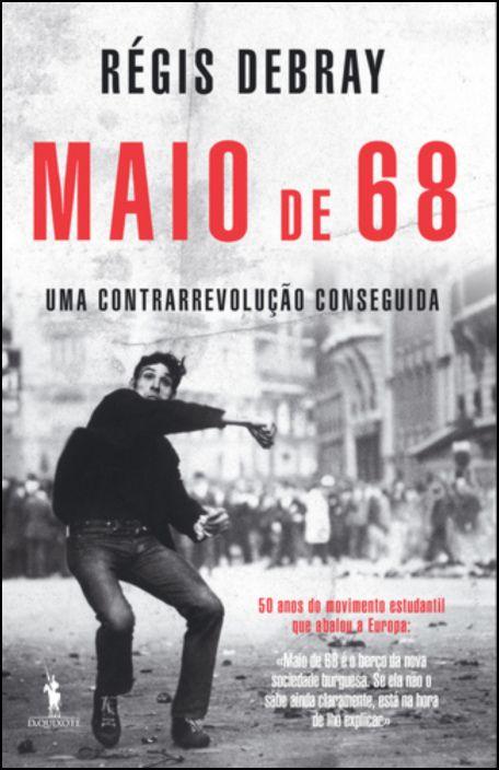 Maio de 68: Uma Contrarrevolução Conseguida