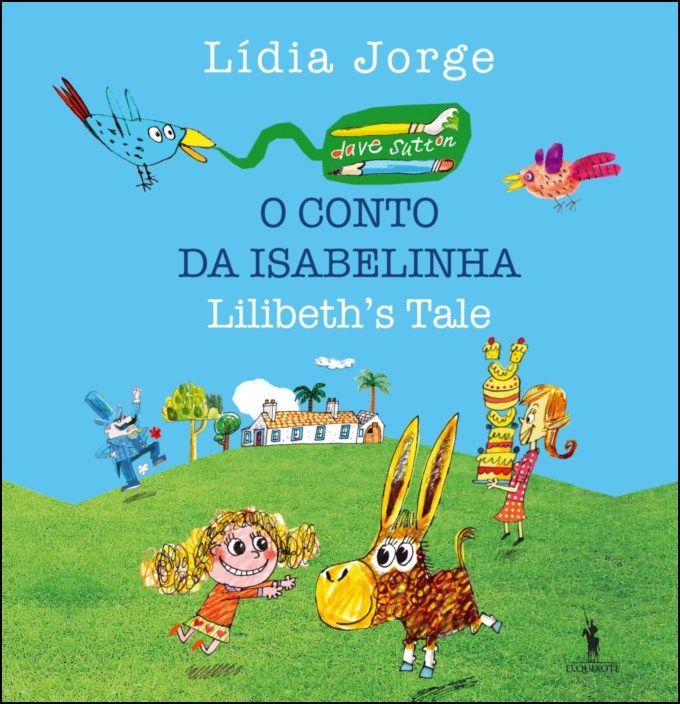 O Conto de Isabelinha / Lisbeth's Tale