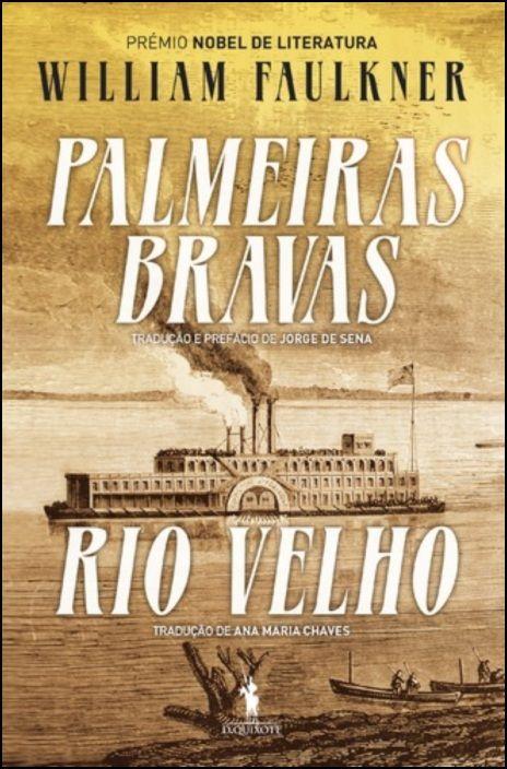Palmeiras Bravas, Rio Velho