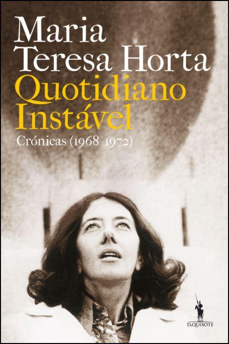 Quotidiano Instável - Crónicas (1968-1972)