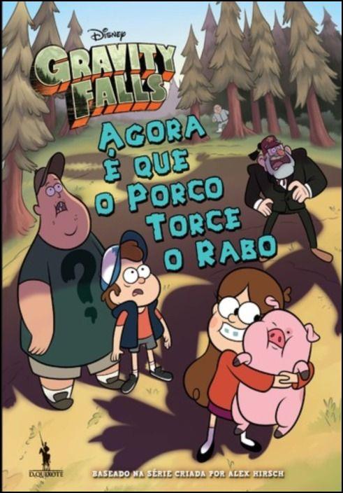 Gravity Falls: Agora é que o Porco Torce o Rabo