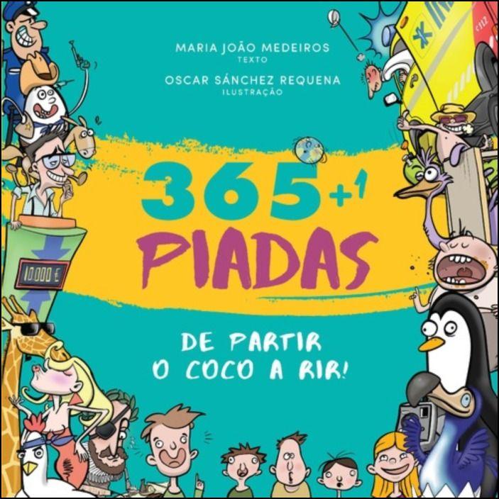 365 Piadas de Partir o Coco a Rir!