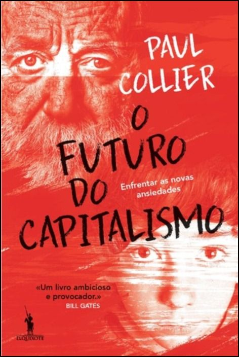 O Futuro do Capitalismo: enfrentar as novas ansiedades