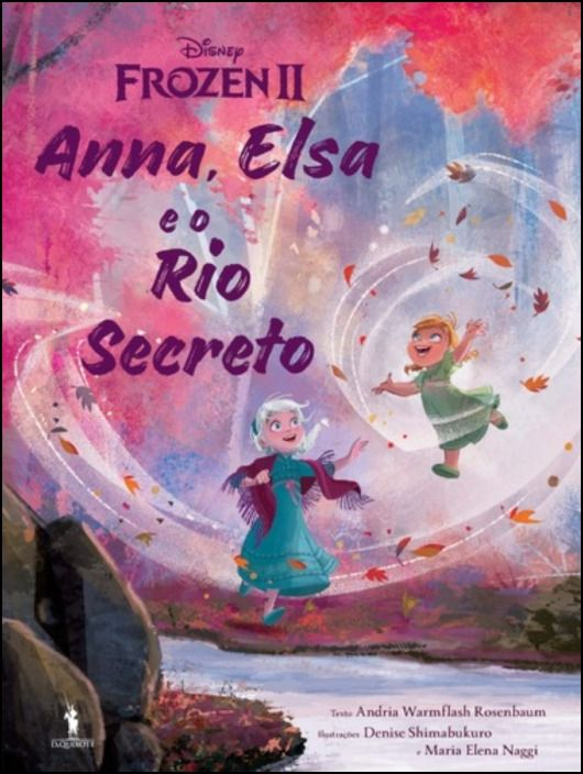 Frozen 2 - Anna e Elsa e Rio Secreto