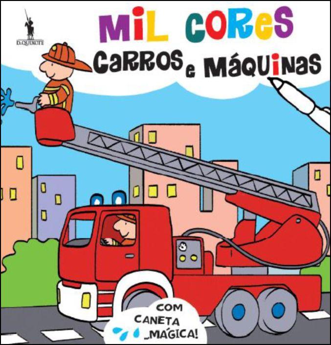 Mil Cores Mágicas: Carros e Máquinas