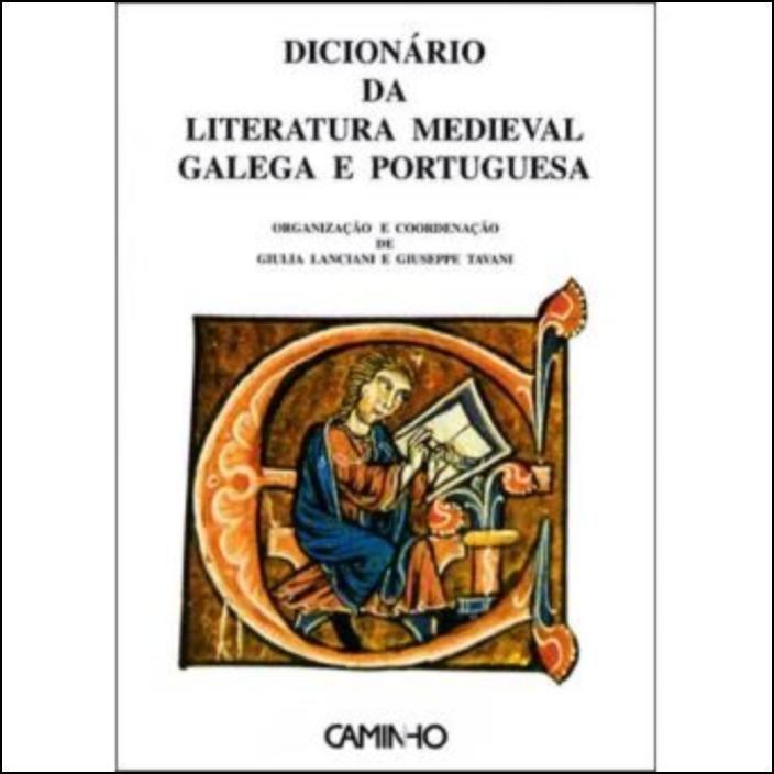 Dicionário da Literatura Medieval Galega e Portuguesa