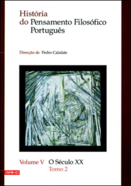 História do Pensamento Filosófico Português - Volume V
