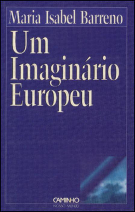 Um Imaginário Europeu