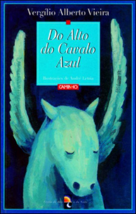 Do Alto Do Cavalo Azul
