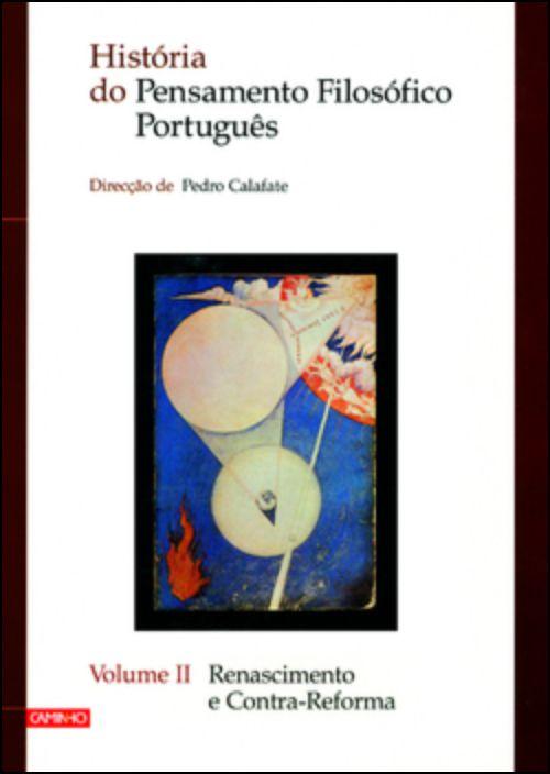 História do Pensamento Filosófico Português - Volume II