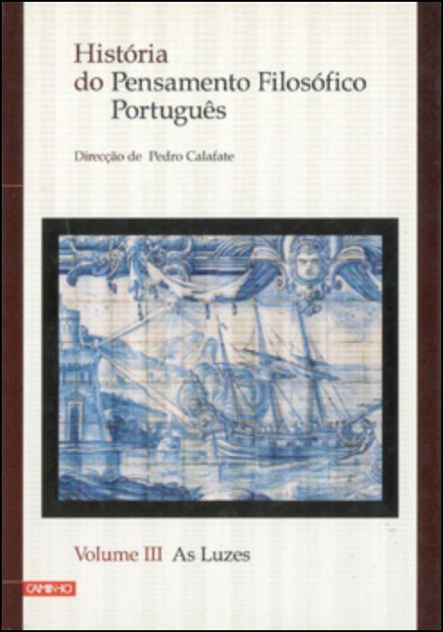 História do Pensamento Filosófico Português - Volume III
