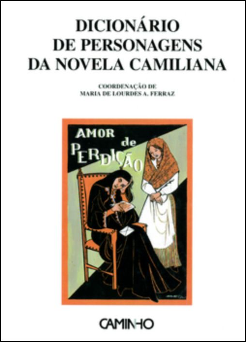 Dicionário de Personagens da Novela Camiliana