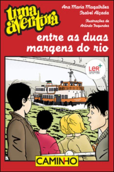 Uma Aventura entre as Duas Margens do Rio