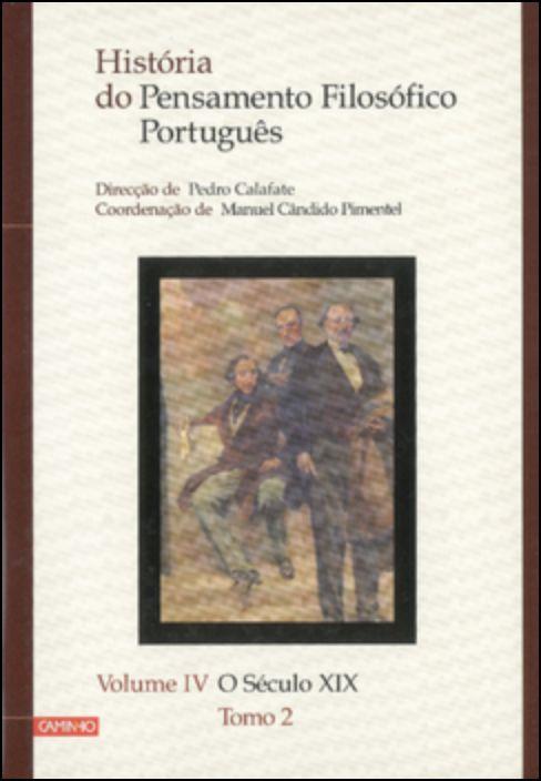 História do Pensamento Filosófico Português - Volume IV