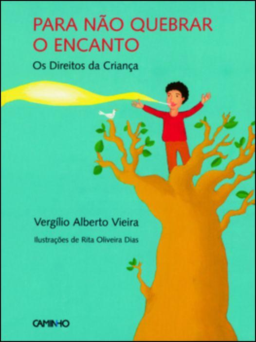 Para Não Quebrar O Encanto - os Direitos da Criança