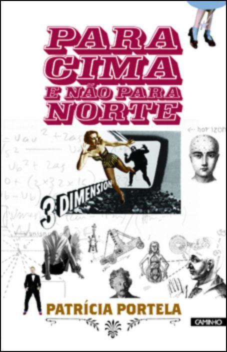 Para Cima e Não para Norte