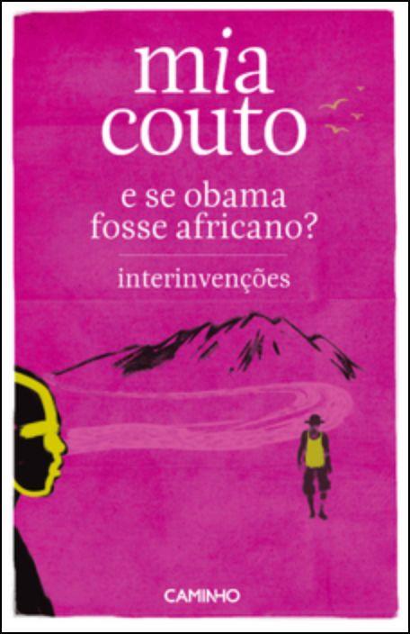 E Se o Obama Fosse Africano?