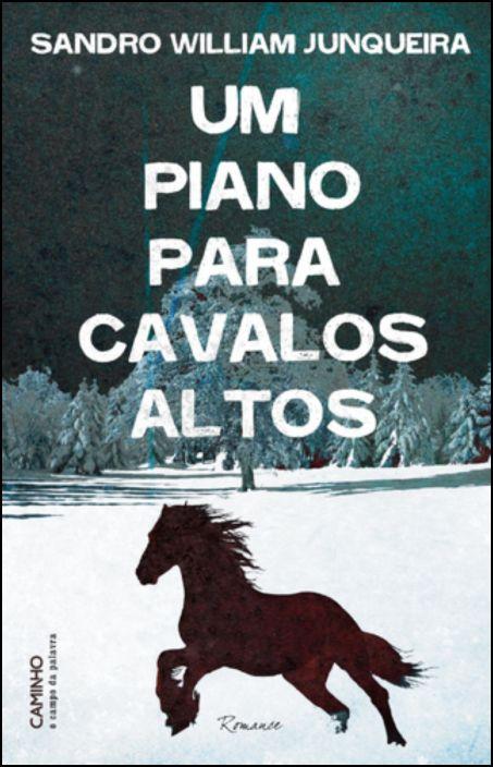 Um Piano Para Cavalos Altos