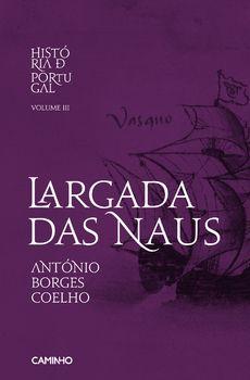Largada das Naus História de Portugal III