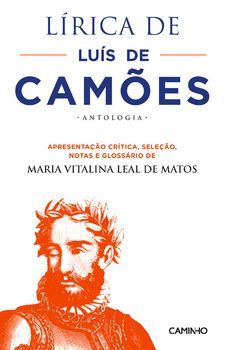 Lírica de Luís de Camões - Antologia