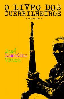 De Rios Velhos E Guerrilheiros - II - O Livro Dos Guerrilheiros