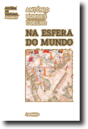 História de Portugal: na esfera do mundo - Volume IV
