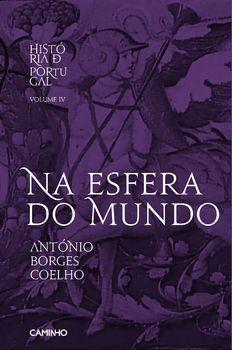 Na Esfera do Mundo - História de Portugal IV