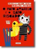 O Pato Amarelo e o Gato Riscado