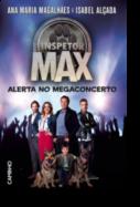 O Inspector Max - Alerta no Megaconcerto