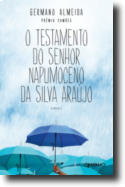 O Testamento do Sr. Napomuceno da Silva Araújo
