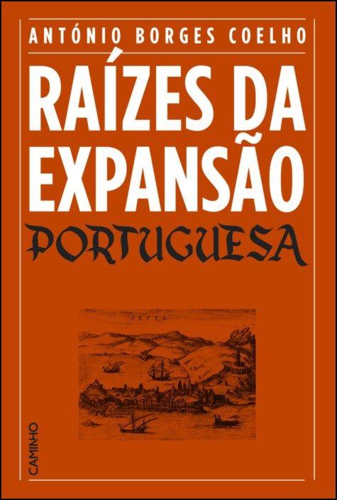 Raízes da Expansão Portuguesa