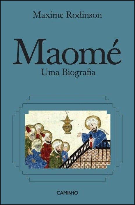Maomé - Uma Biografia
