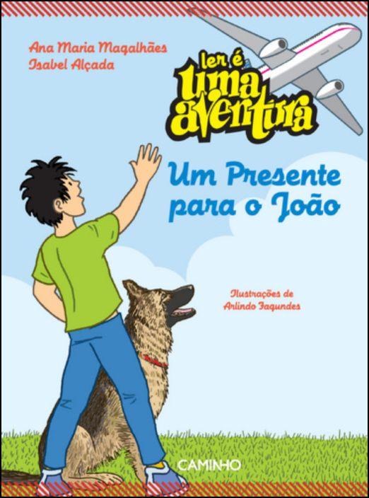 Ler é Uma Aventura 2 - Um Presente para o João